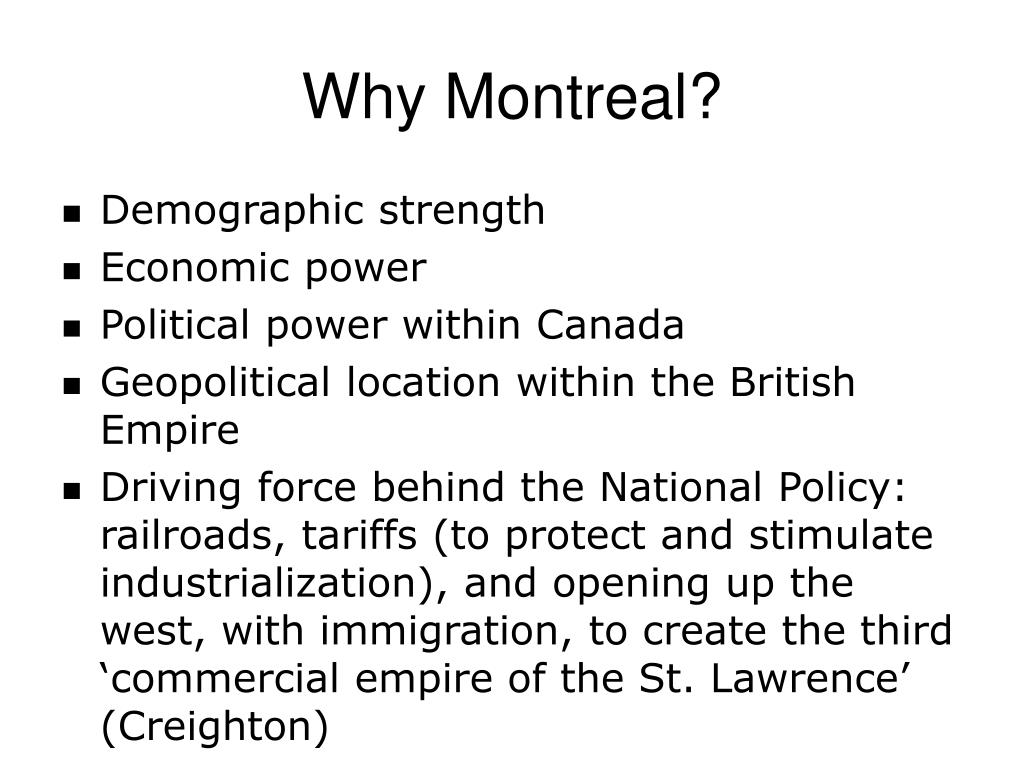 Why Montreal?