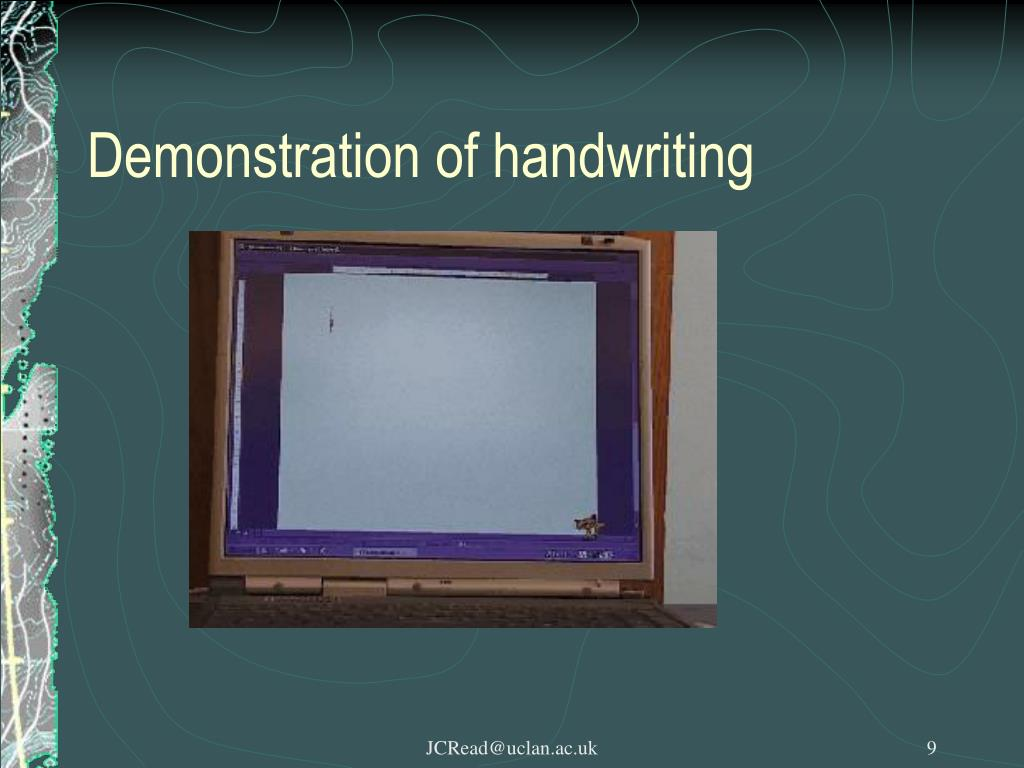 Demonstration of handwriting