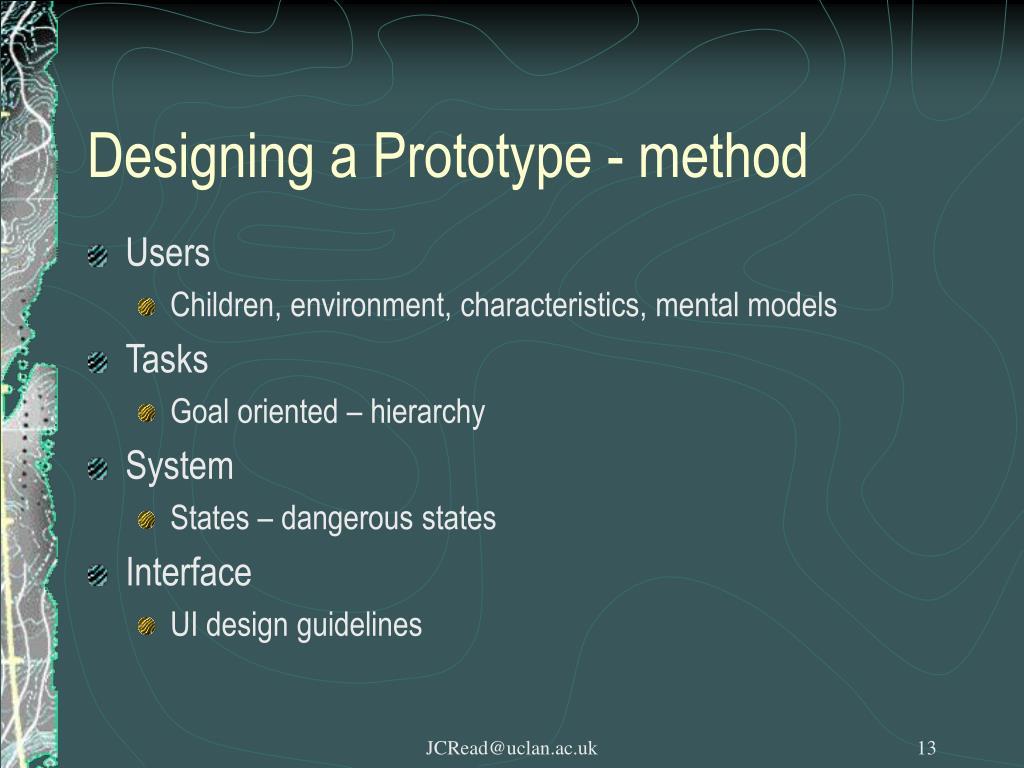 Designing a Prototype - method