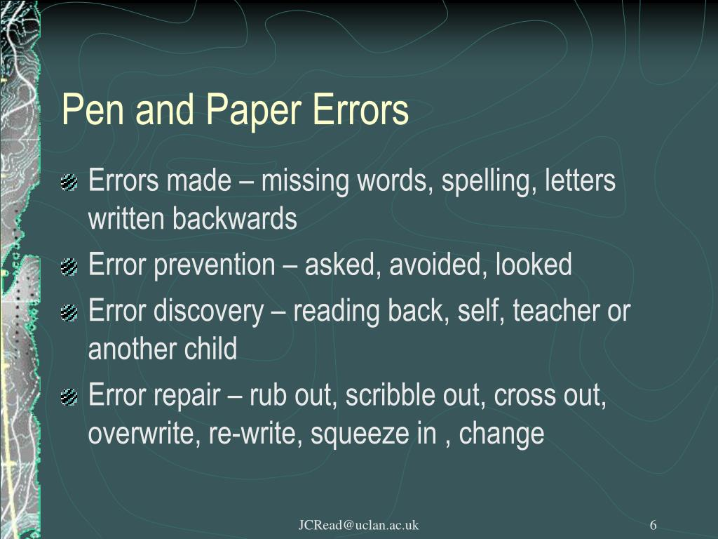 Pen and Paper Errors