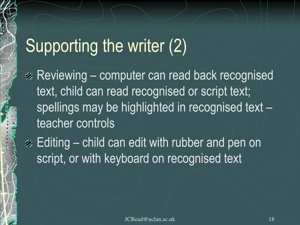 Supporting the writer (2)