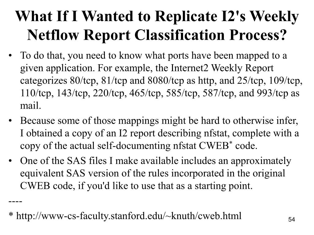 What If I Wanted to Replicate I2's Weekly Netflow Report Classification Process?