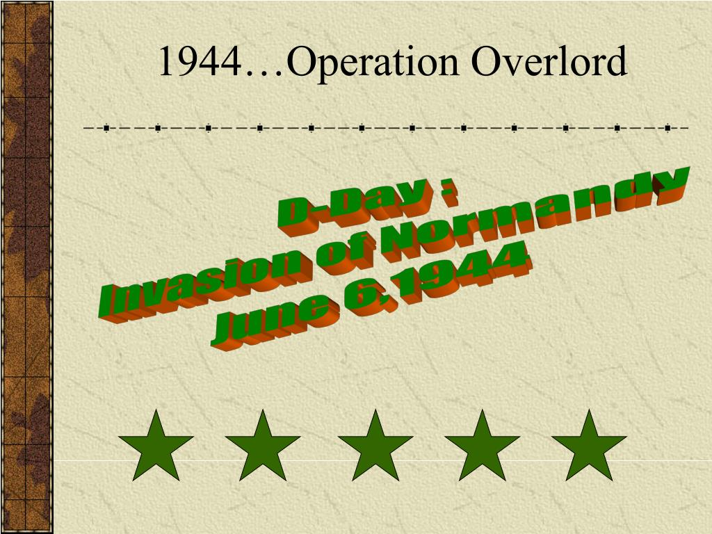 1944…Operation Overlord