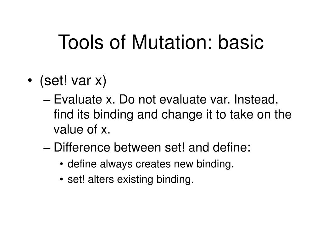 Tools of Mutation: basic