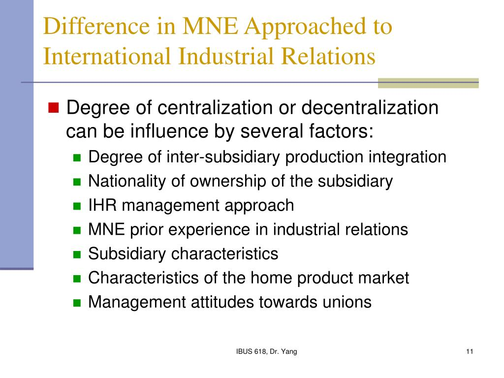 Difference in MNE Approached to International Industrial Relations