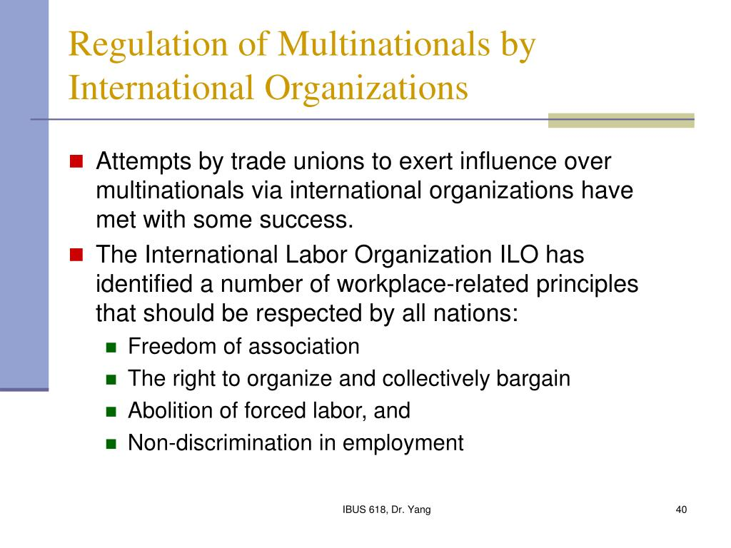 Regulation of Multinationals by International Organizations