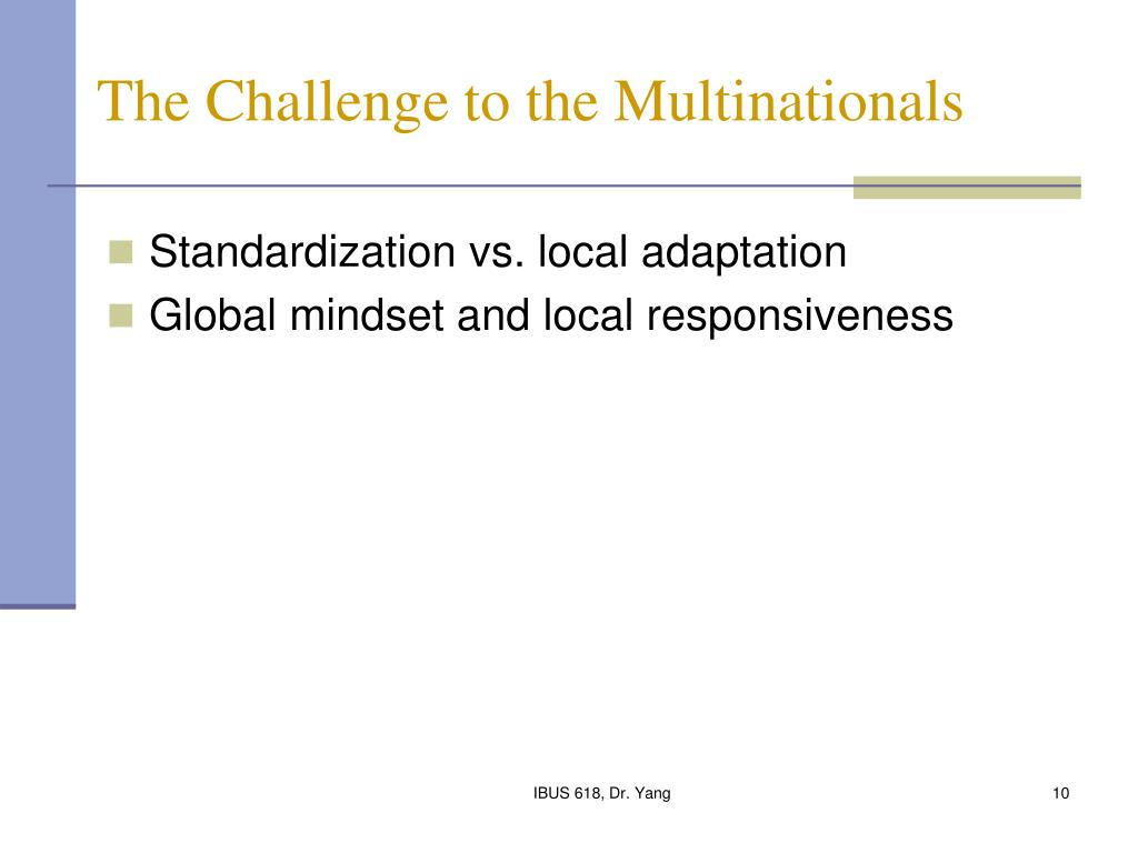 The Challenge to the Multinationals
