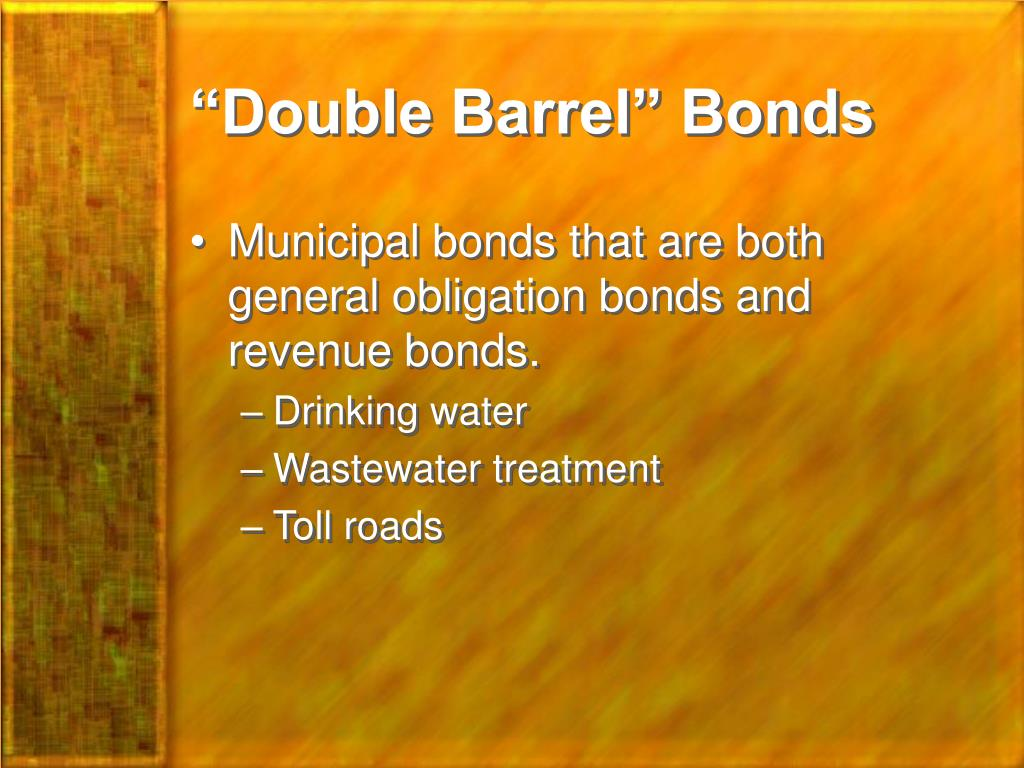 """Double Barrel"" Bonds"