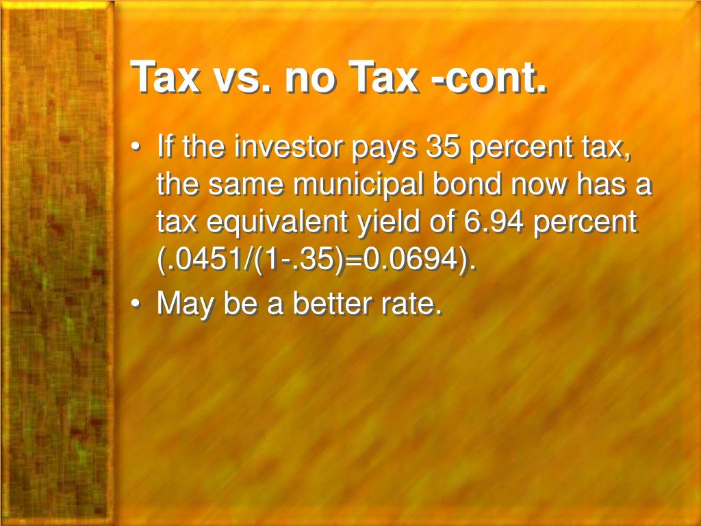 Tax vs. no Tax -cont.