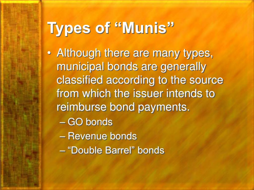 "Types of ""Munis"""