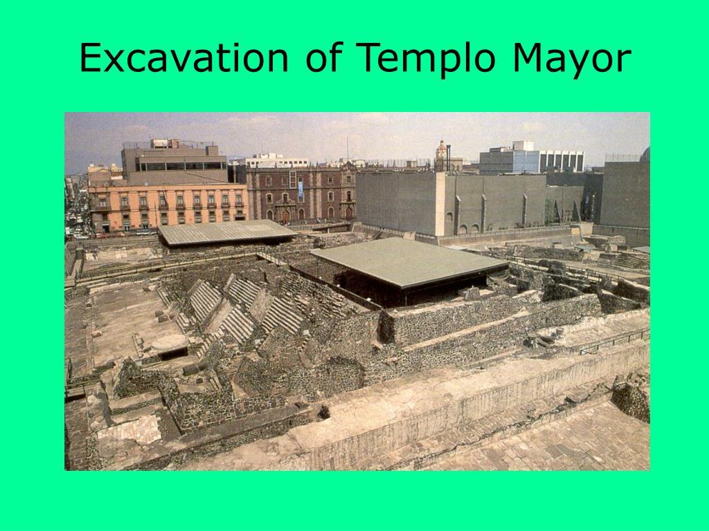 Excavation of Templo Mayor