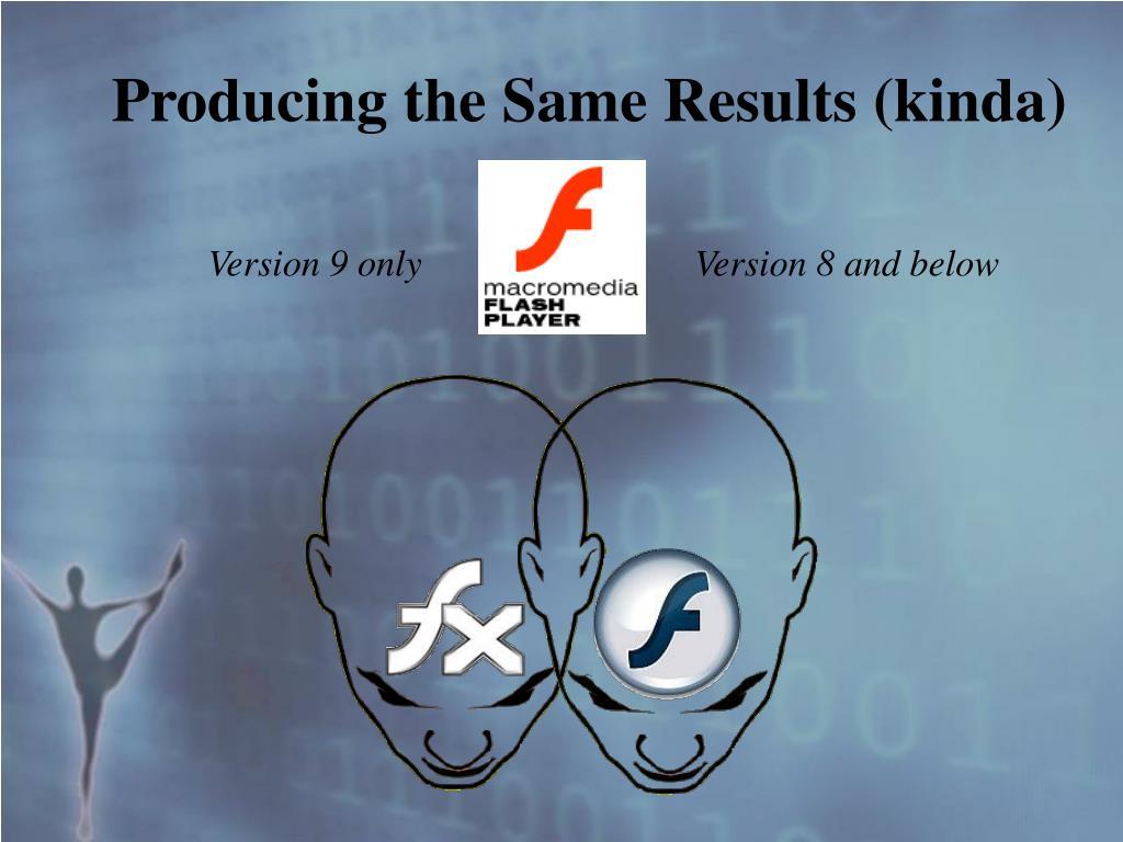 Producing the Same Results (kinda)