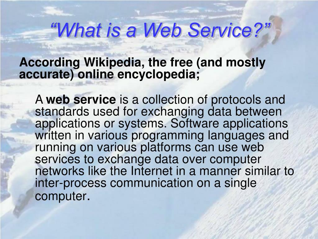 """What is a Web Service?"""
