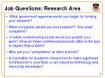 job questions research area