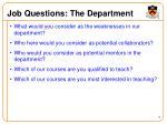 job questions the department