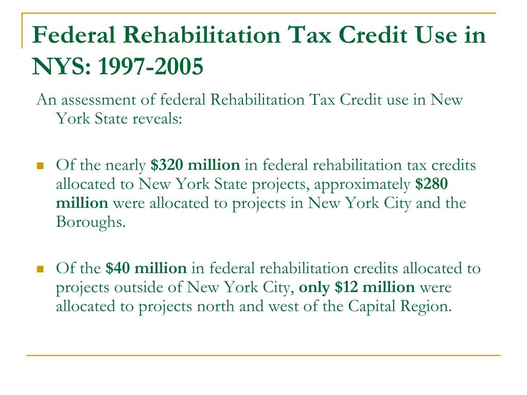 Federal Rehabilitation Tax Credit Use in NYS: 1997-2005