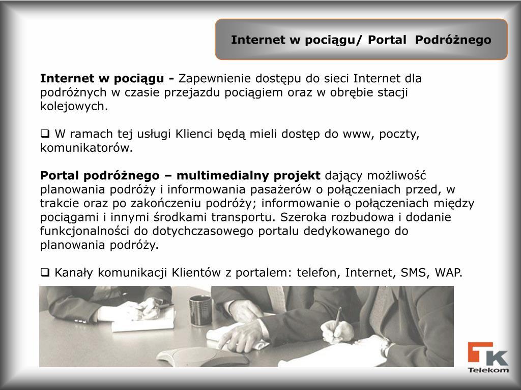 Internet w pociągu/ Portal  Podróżnego