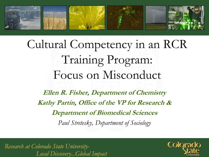 Cultural competency in an rcr training program focus on misconduct