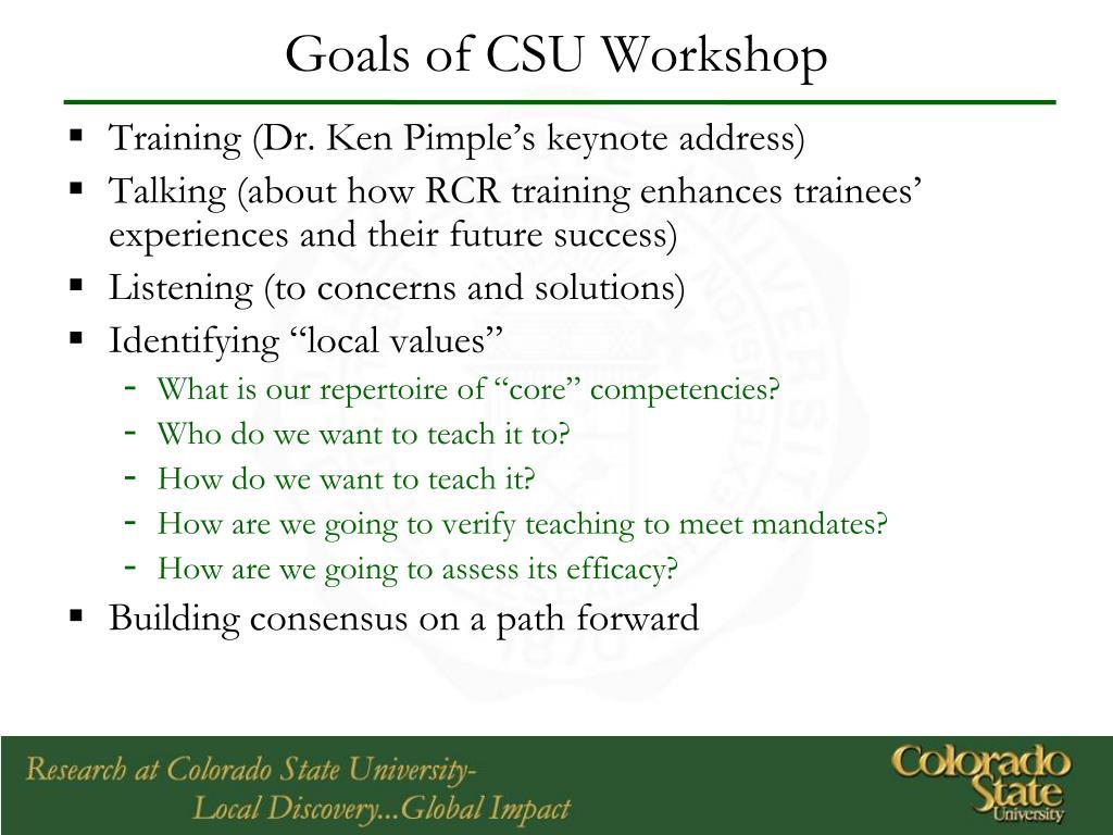 Goals of CSU Workshop