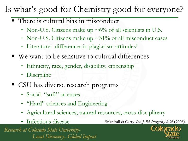Is what s good for chemistry good for everyone
