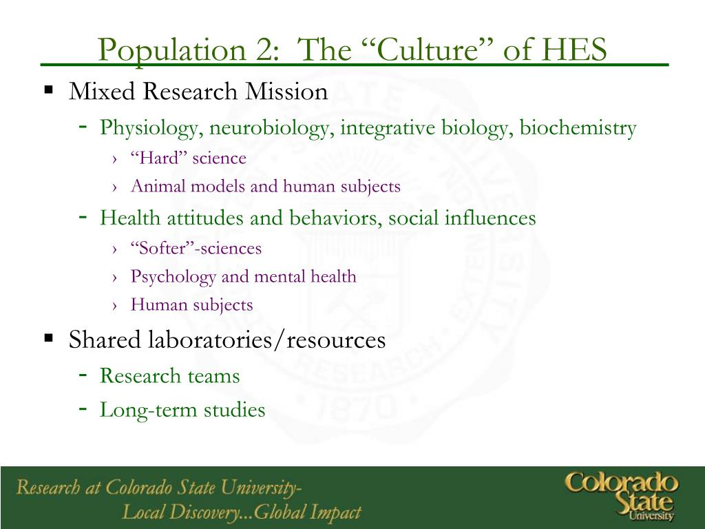 "Population 2:  The ""Culture"" of HES"