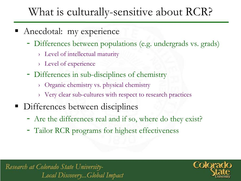 What is culturally-sensitive about RCR?