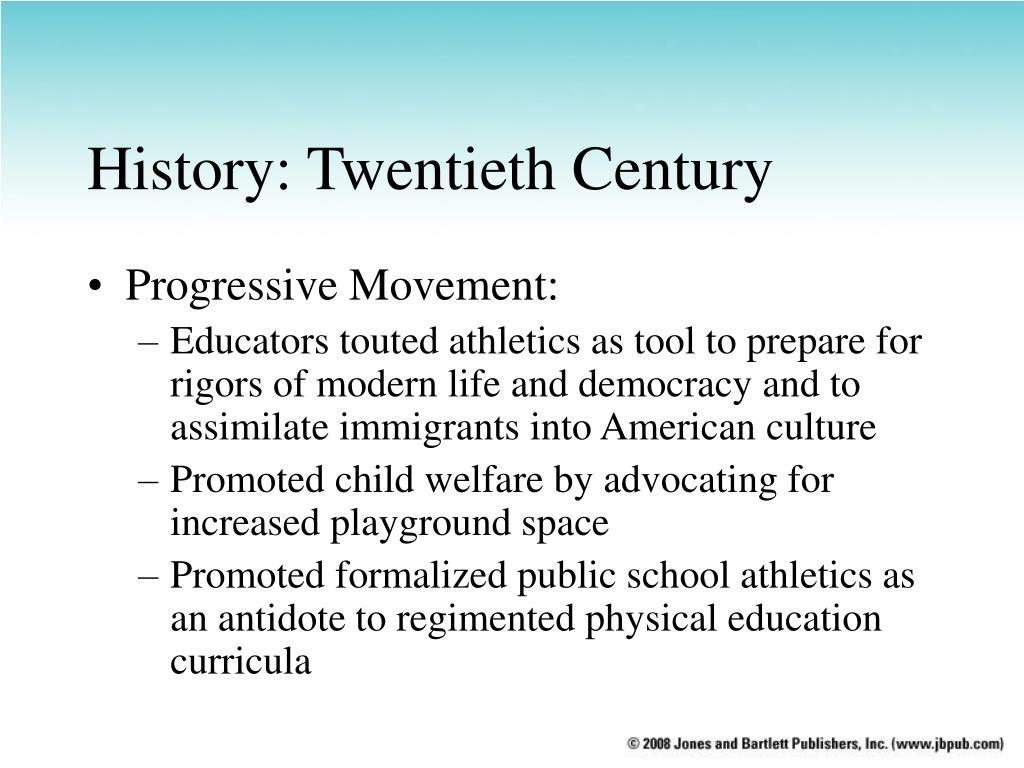 History: Twentieth Century