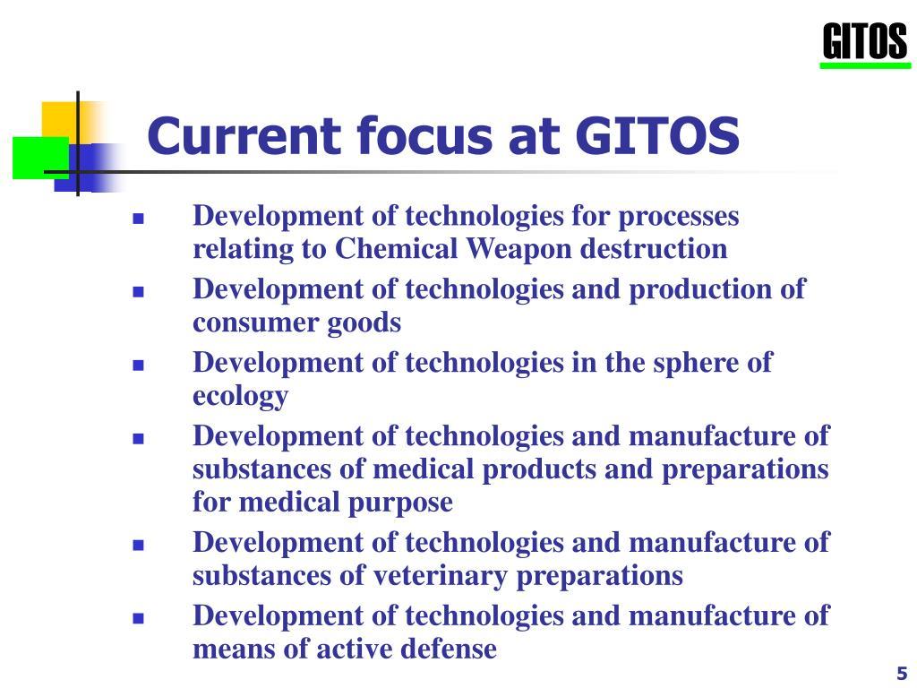Current focus at GITOS