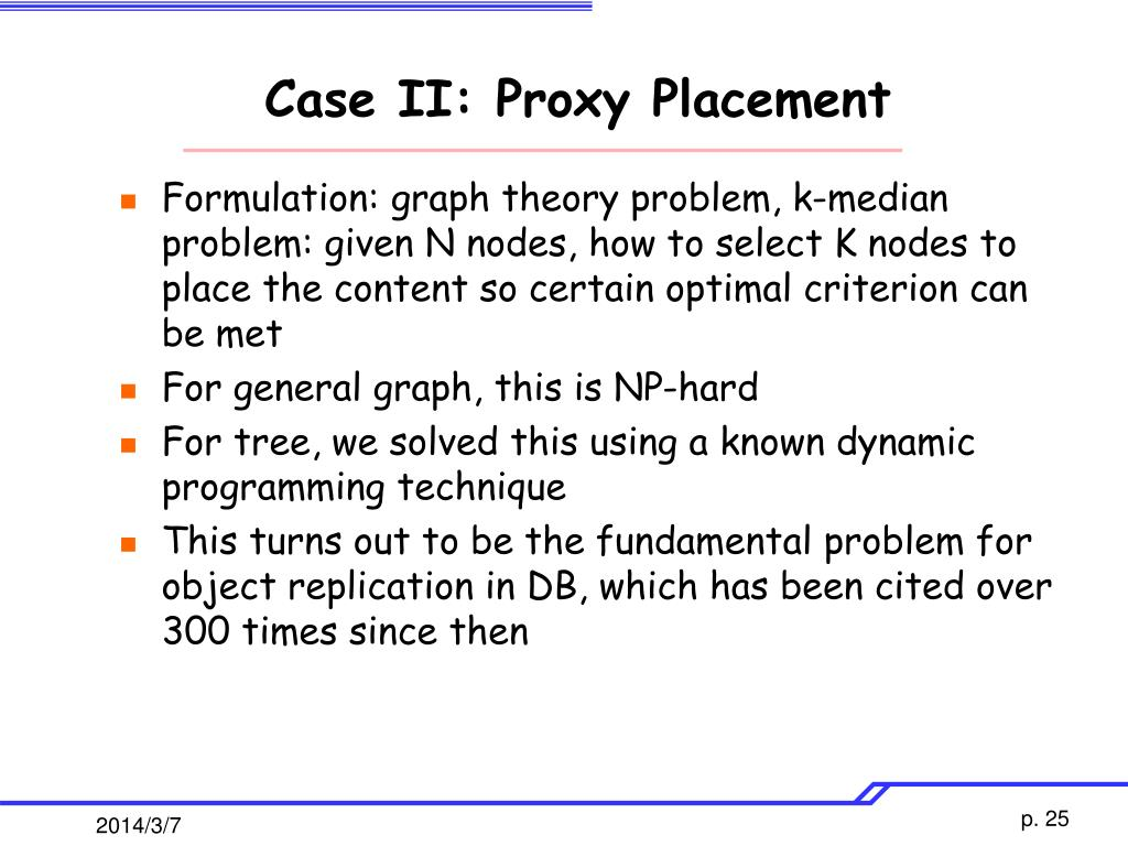 Case II: Proxy Placement