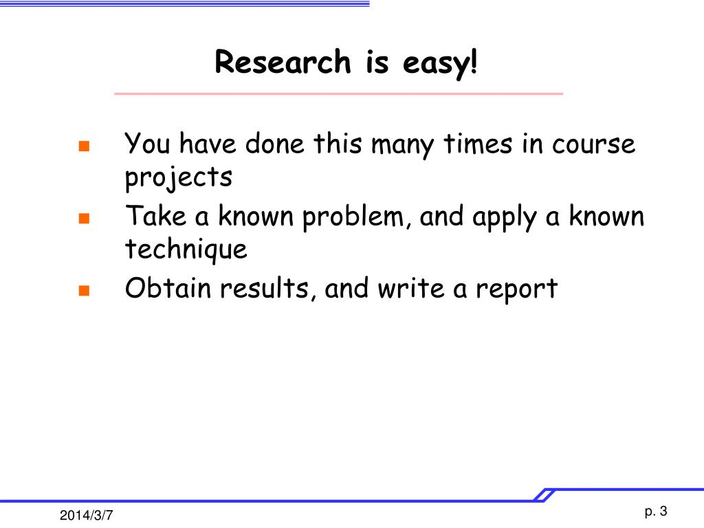 Research is easy!
