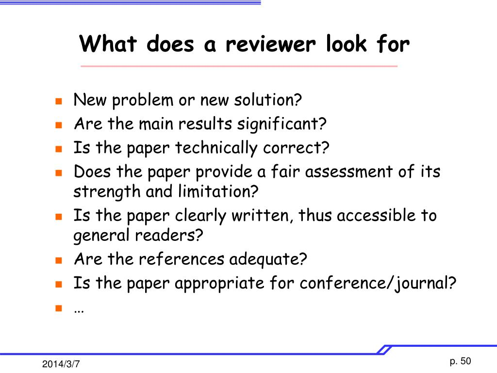 What does a reviewer look for