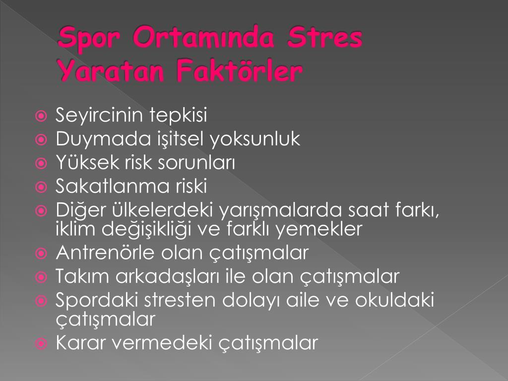 Spor Ortamında Stres Yaratan Faktörler