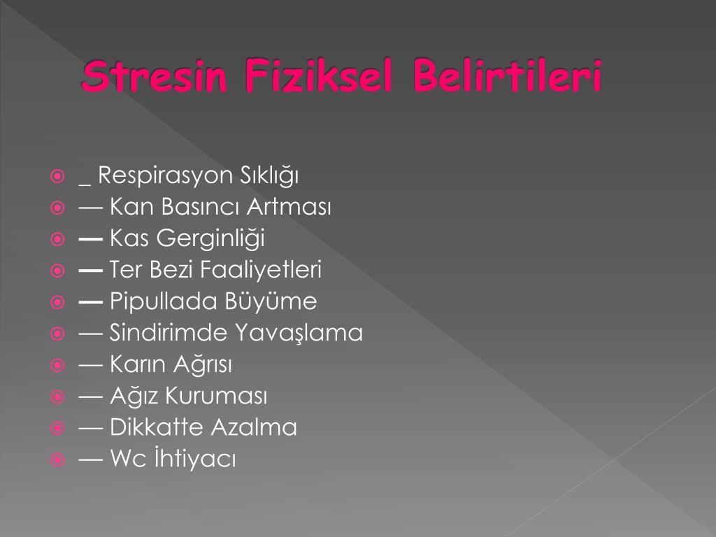 Stresin Fiziksel Belirtileri