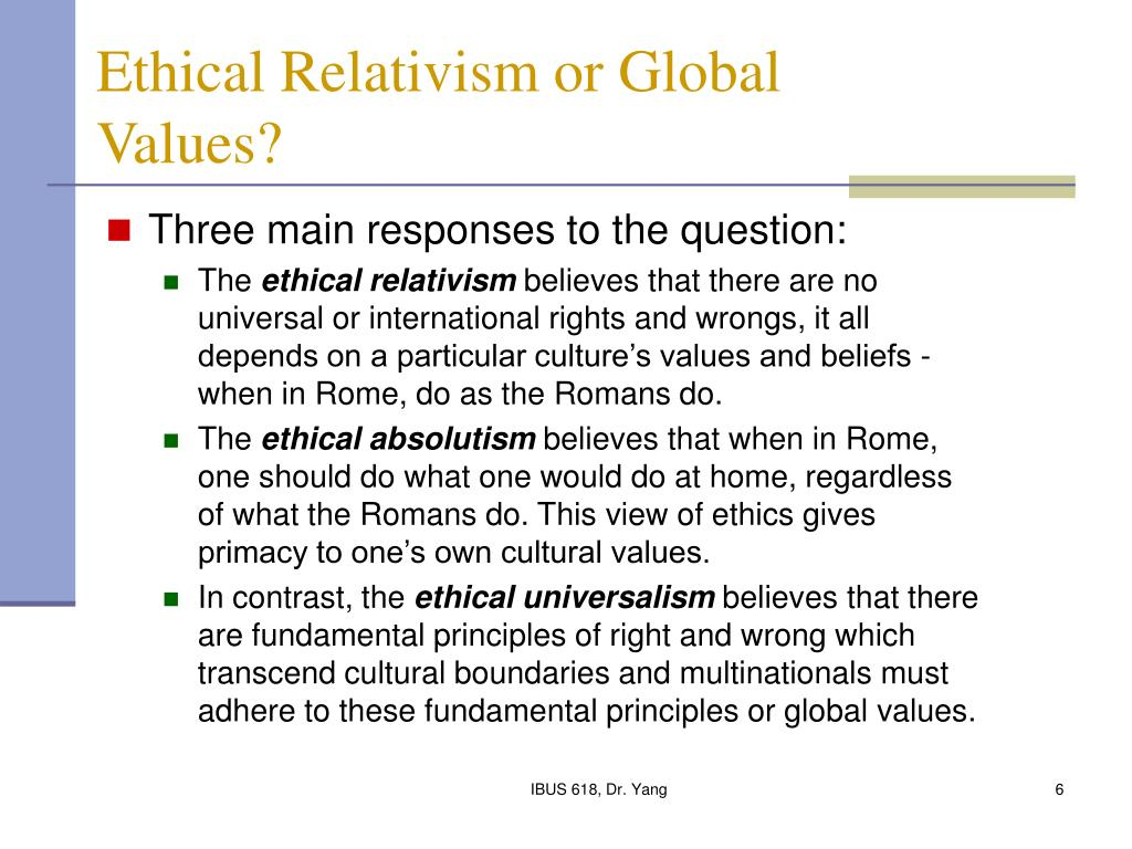 "ethic and relativism 1 ethical relativism 1 ethical relativism: in this lecture, we will discuss a moral theory called ethical relativism (sometimes called ""cultural relativism"") ethical relativism: an action is morally wrong (or right) for someone if and only."