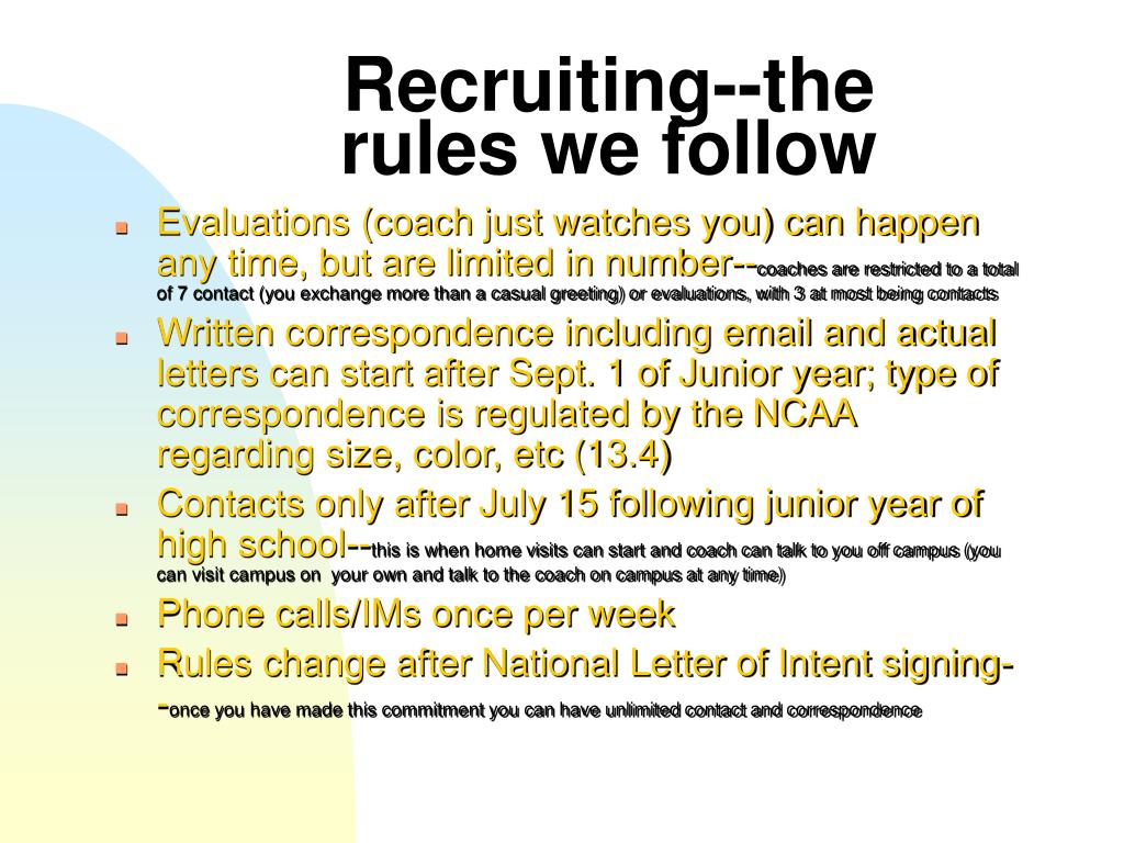 Recruiting--the rules we follow