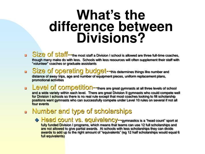 What s the difference between divisions