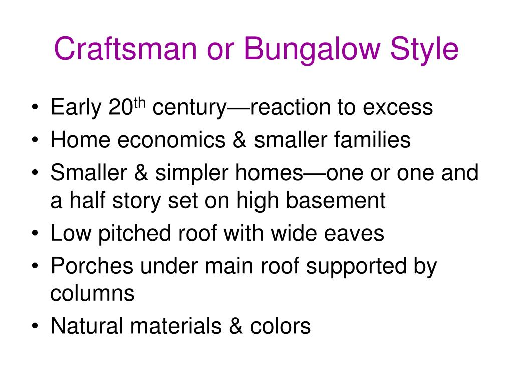 Craftsman or Bungalow Style