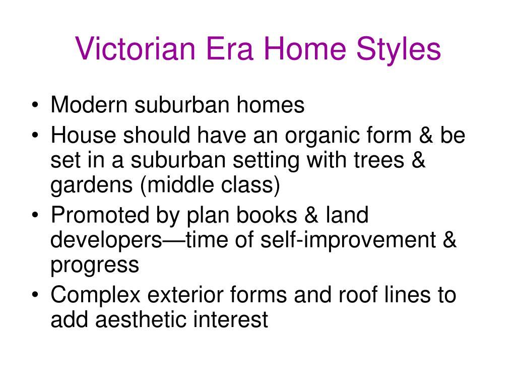Victorian Era Home Styles