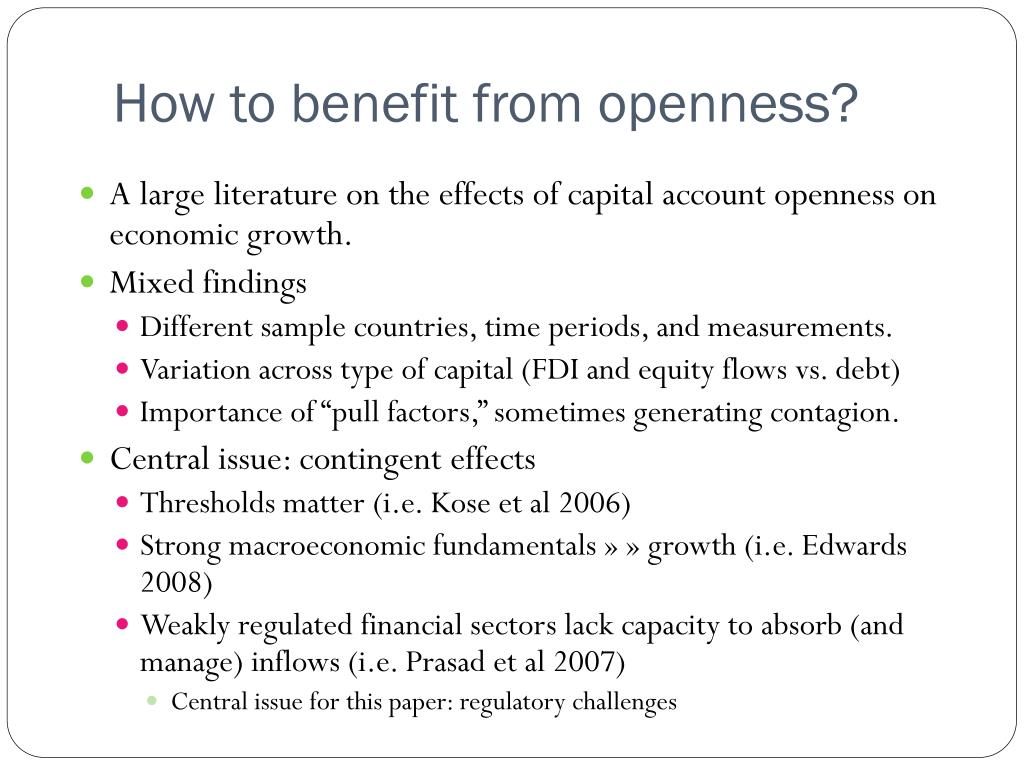 How to benefit from openness?