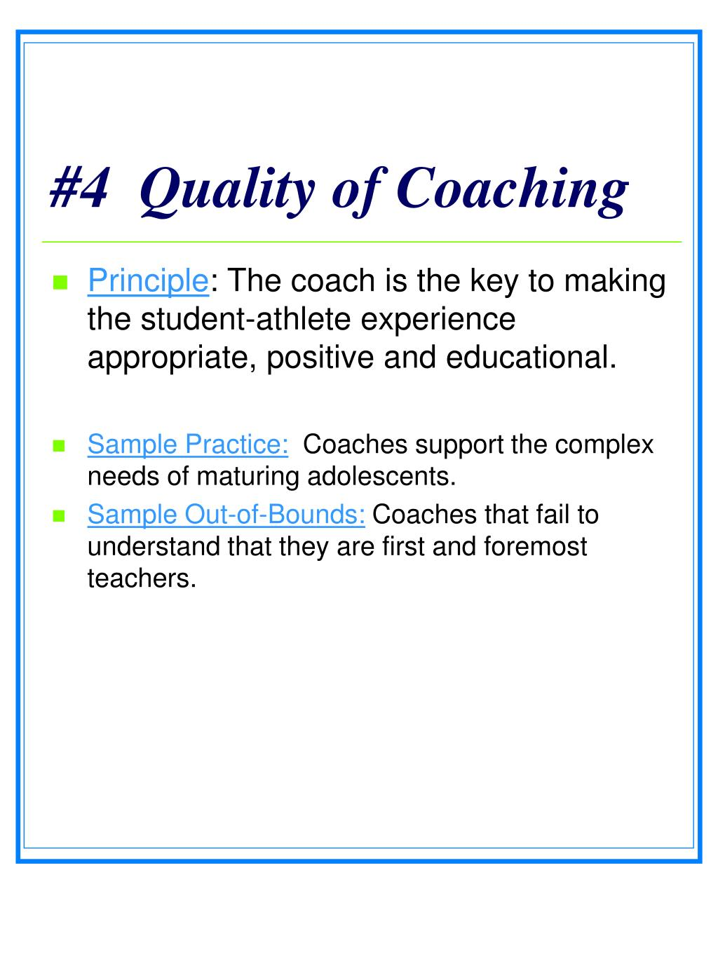 #4  Quality of Coaching