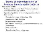 status of implementation of projects sanctioned in 2009 106