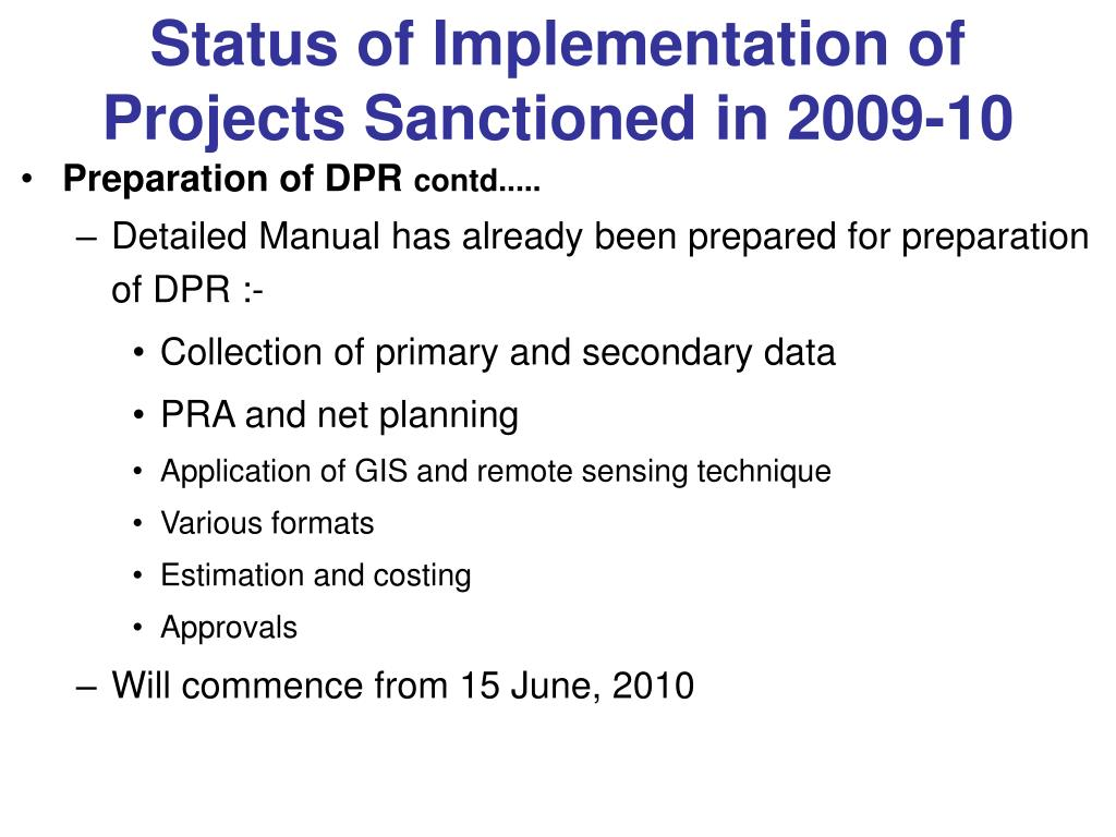 Status of Implementation of Projects Sanctioned in 2009-10