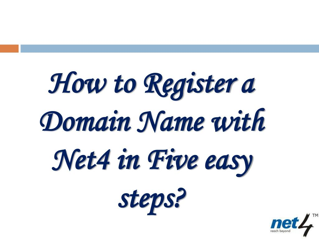 How to Register a Domain Name with Net4 in Five easy steps?