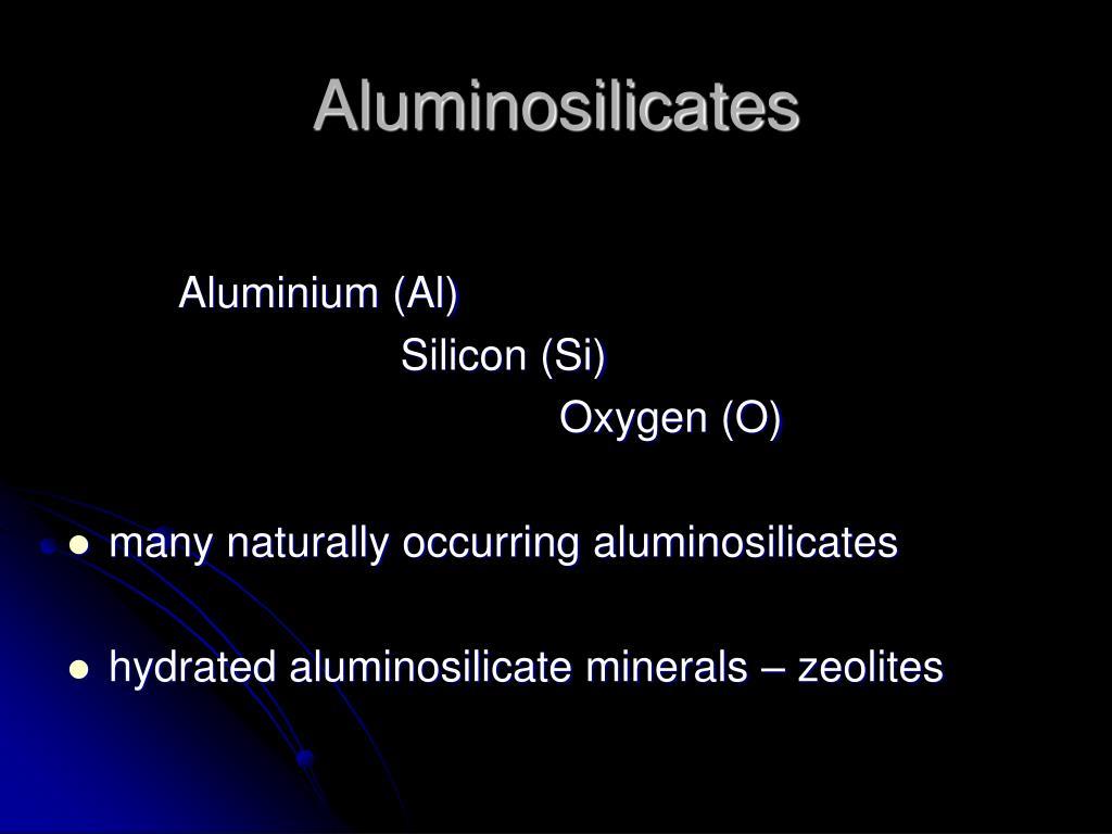 Aluminosilicates