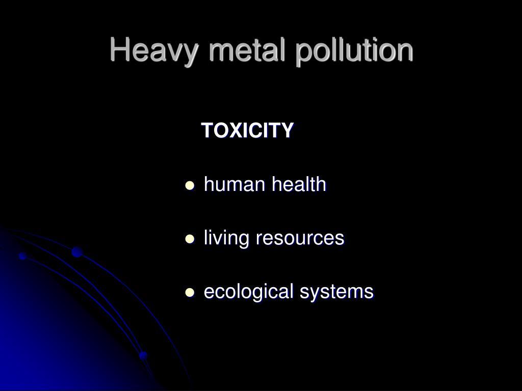 Heavy metal pollution