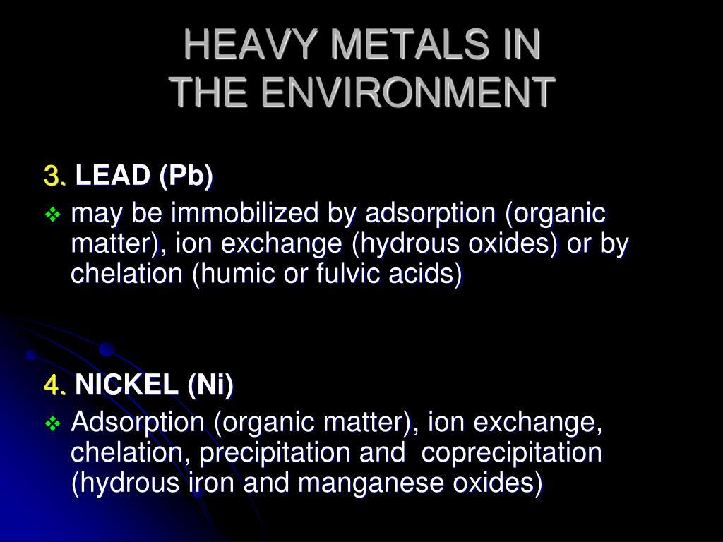 HEAVY METALS IN