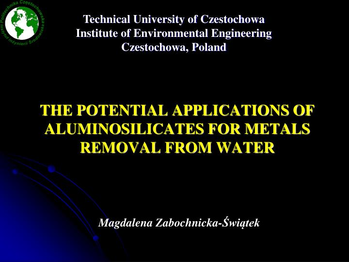 The potential applications of aluminosilicates for metals removal from water l.jpg