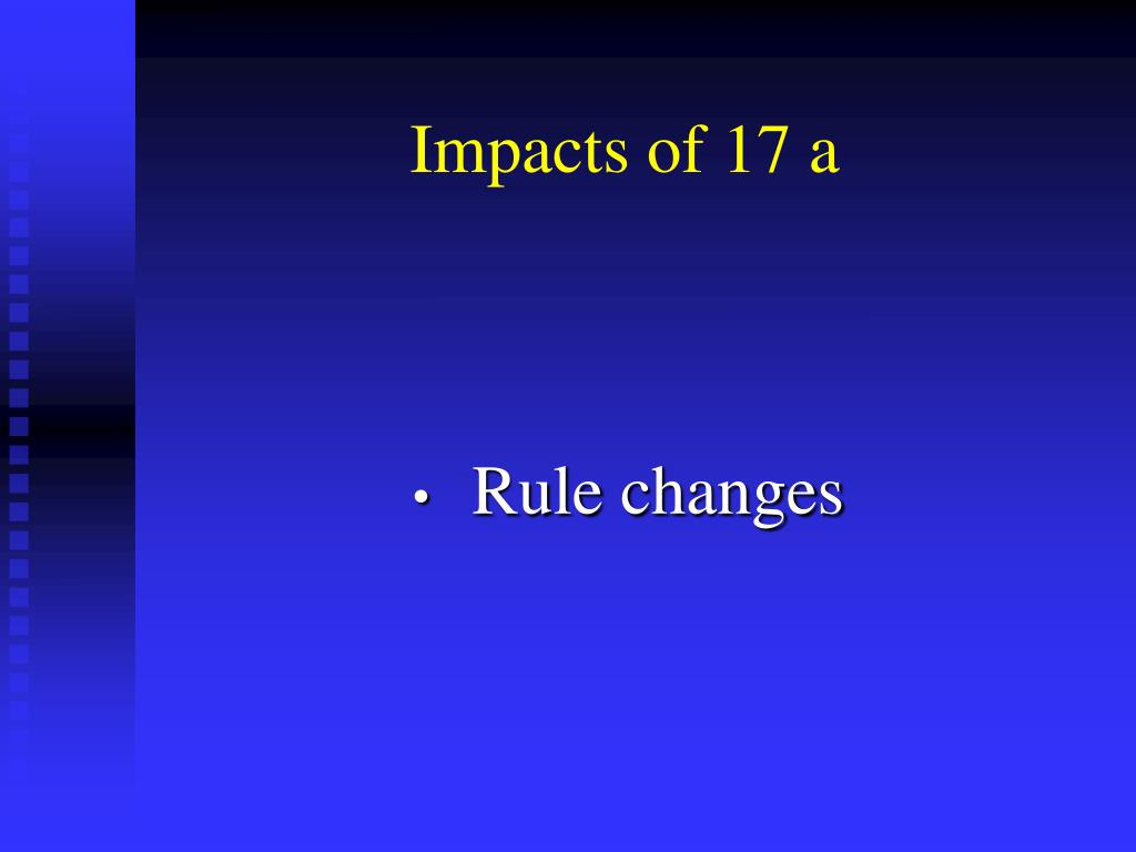 Impacts of 17 a
