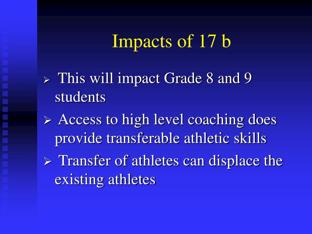 Impacts of 17 b