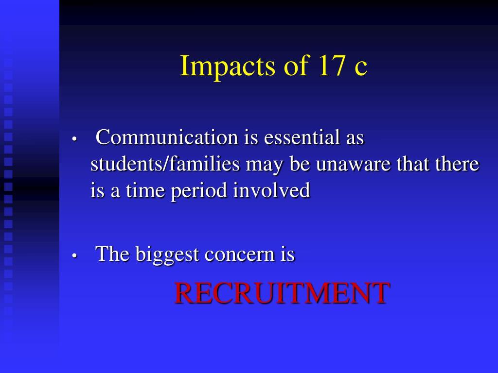 Impacts of 17 c